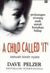 , Review Buku A Child Called 'It', Jurnal Suzannita