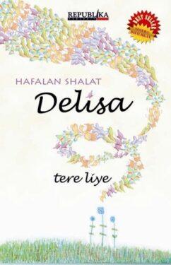 , Review Buku Hafalan Shalat Delisa, Jurnal Suzannita